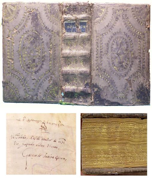 """Figura 4. Enquadernació de ventalls (sign. 34-71). Inscripció manuscrita: """"A Toledo, el 13 d'octubre de 1573, va veure i va aprovar aquestes Hores (amb la seva signatura autògrafa) García de Loaisa Girón"""". Detall de tall del davant daurat i cisellat amb petits ferros solts"""