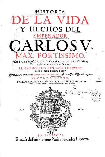 Figura 6. Portada. Historia de la vida y hechos del Emperador Carlos v (1614). Font: Biblioteca Nacional de España: 2/64122 V.2